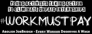 Work Must Pay Banner